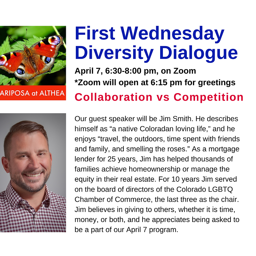 Mariposa's First Wednesday Diversity Dialogue for April 7, 2021 - Zoom