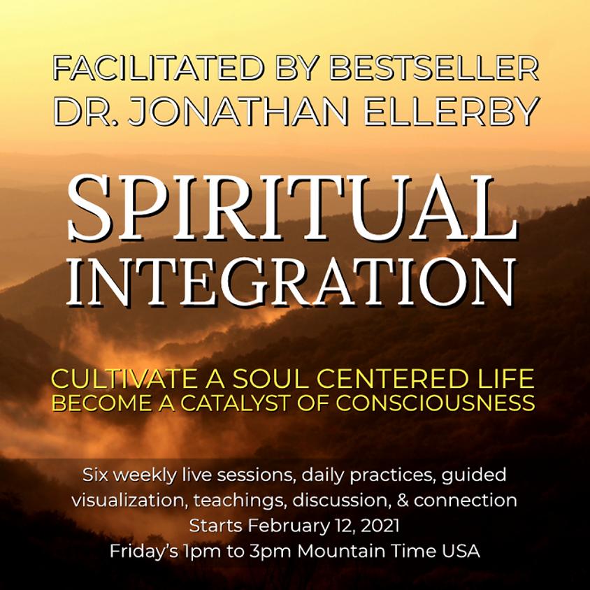 Spiritual Integration with Jonathan Ellerby, PhD