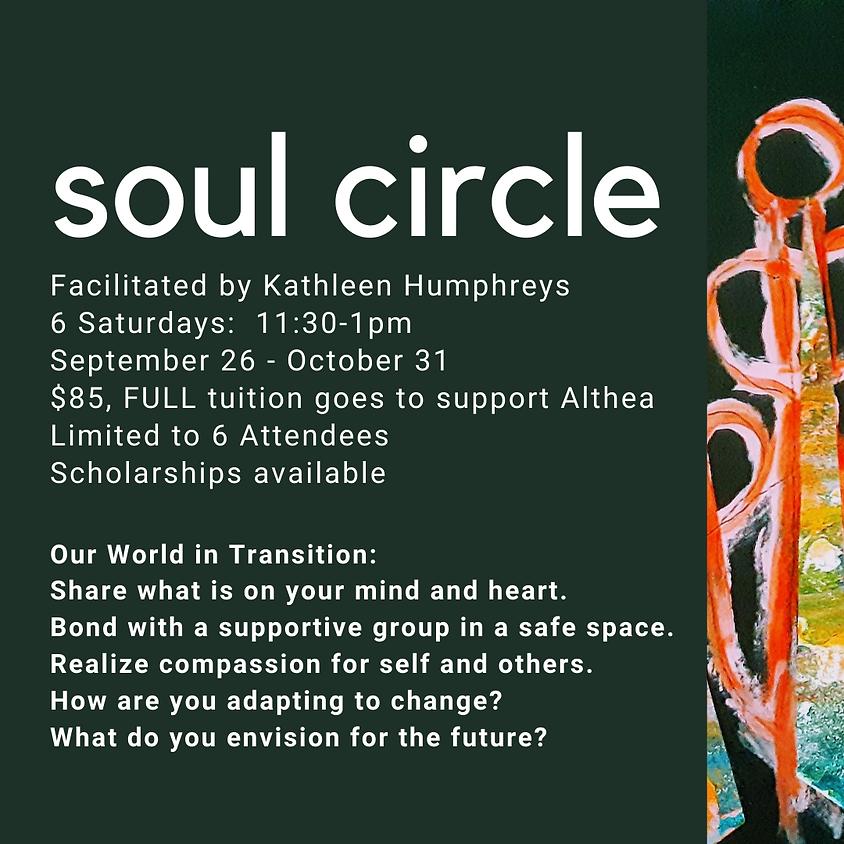 Soul Circle with Kathleen Humphreys