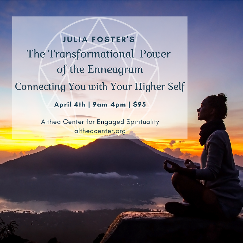 The Transformational Power of the Enneagram—Connecting You with Your Higher Self
