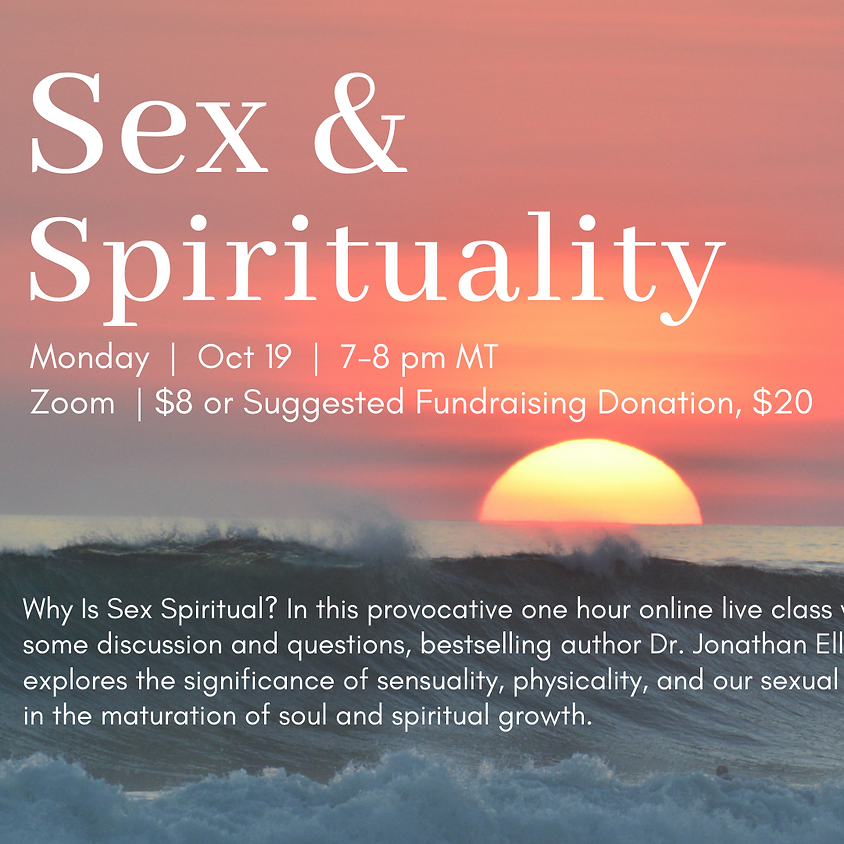 Sex & Spirituality with Dr. Jonathan Ellerby