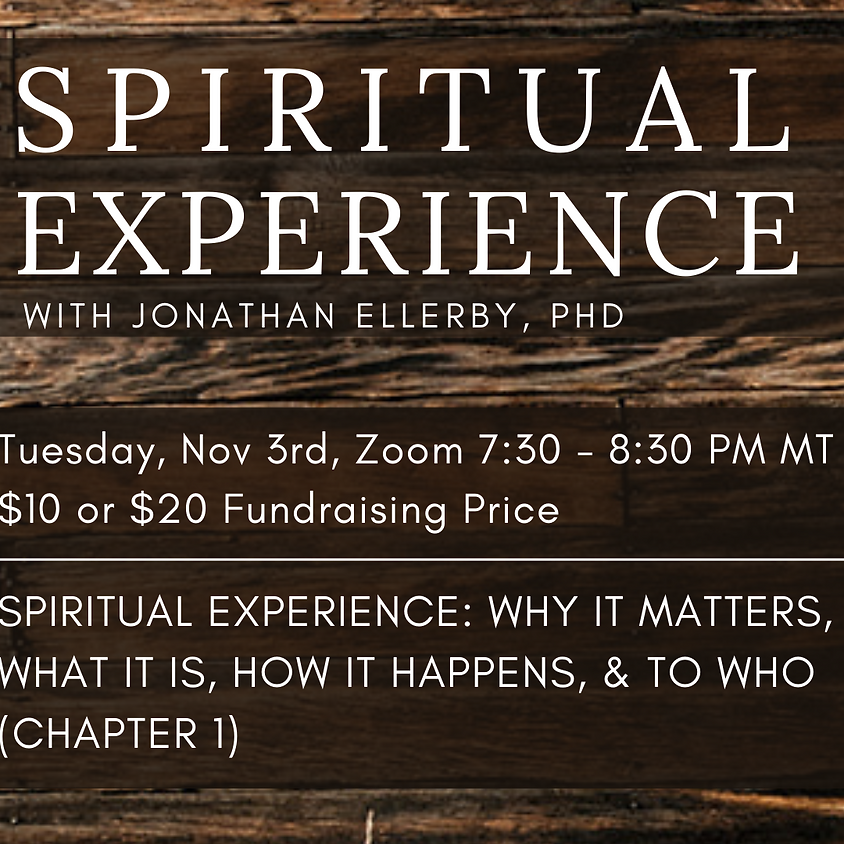 Spiritual Experience with Dr. Jonathan Ellerby, Ch. 1