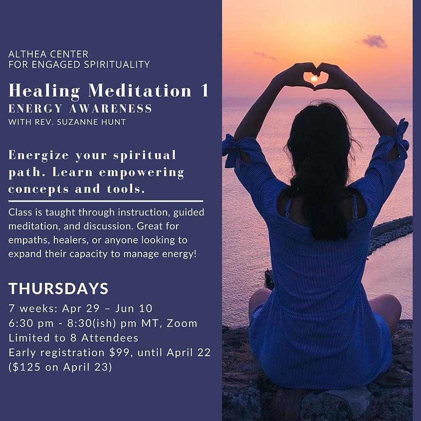 Healing Meditation 1 - Energy Awareness