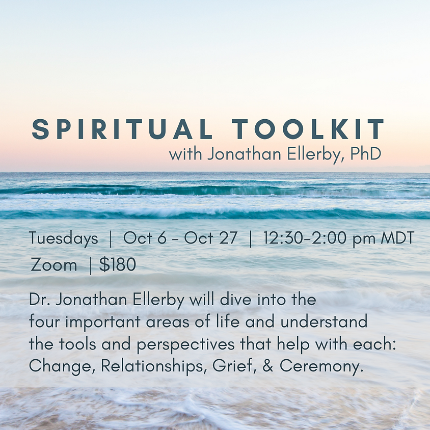 Spiritual Toolkit with Dr. Jonathan Ellerby