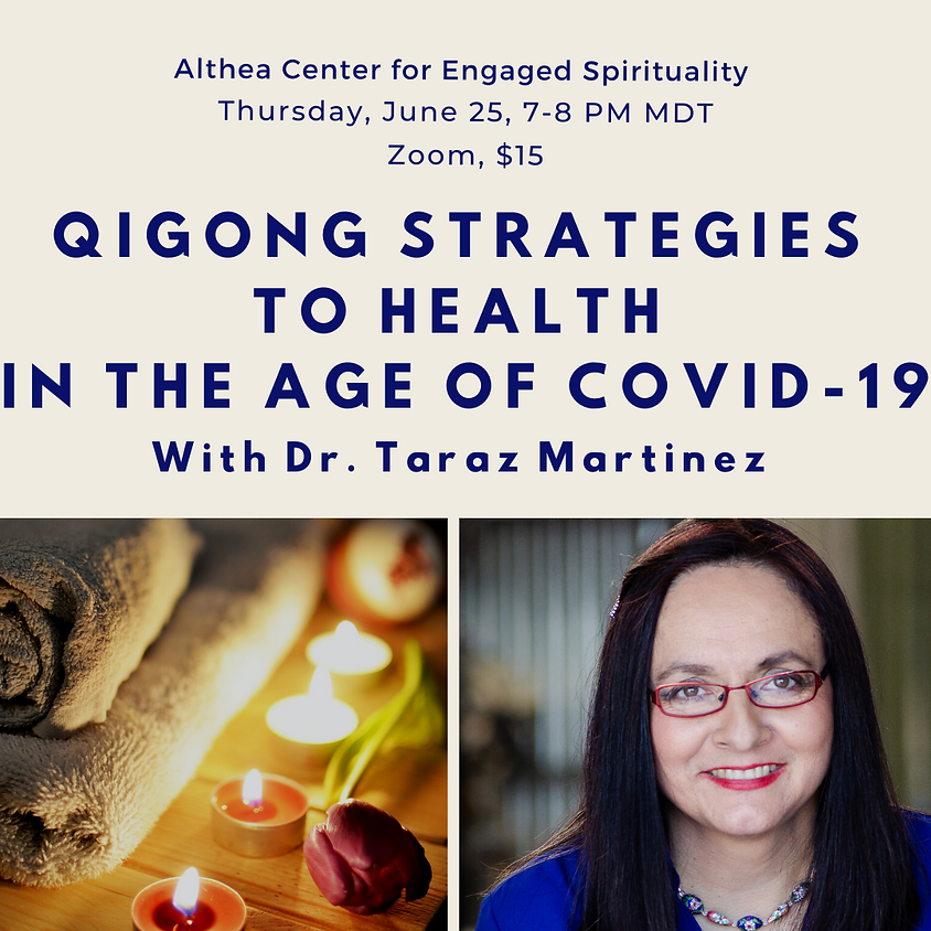 Qigong Strategies to Health In the Age of Covid-19