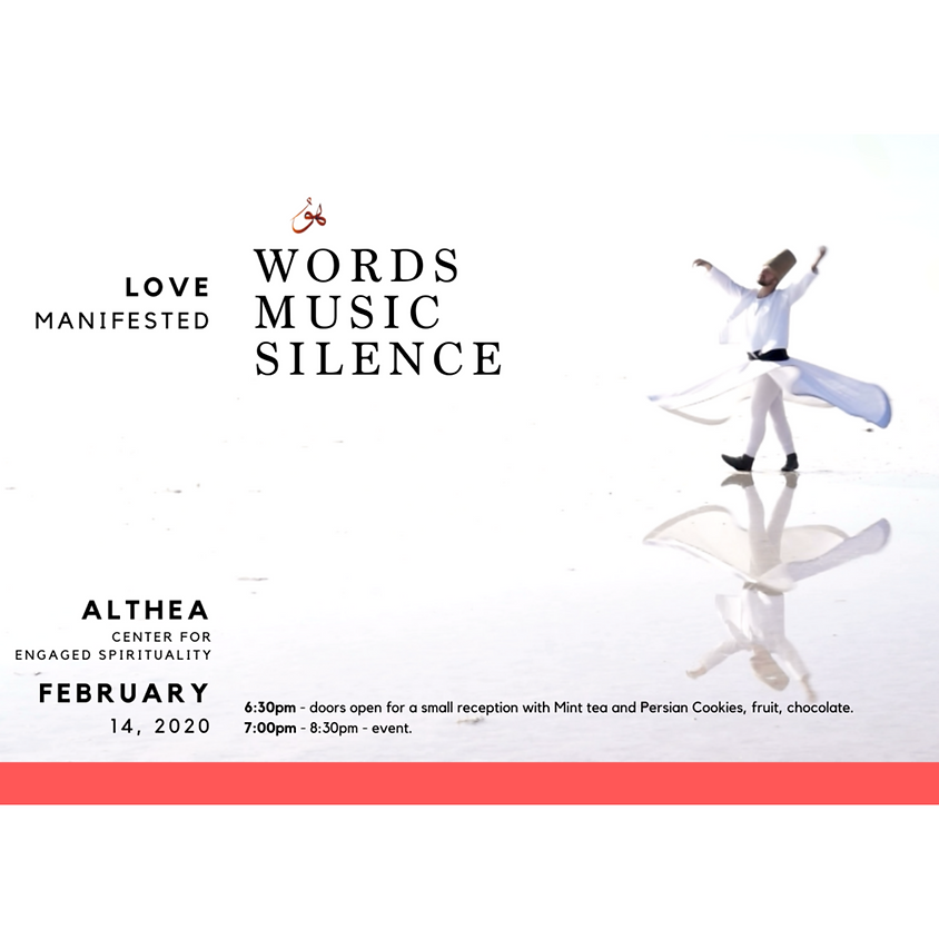 Love Manifested: Words, Music, Silence