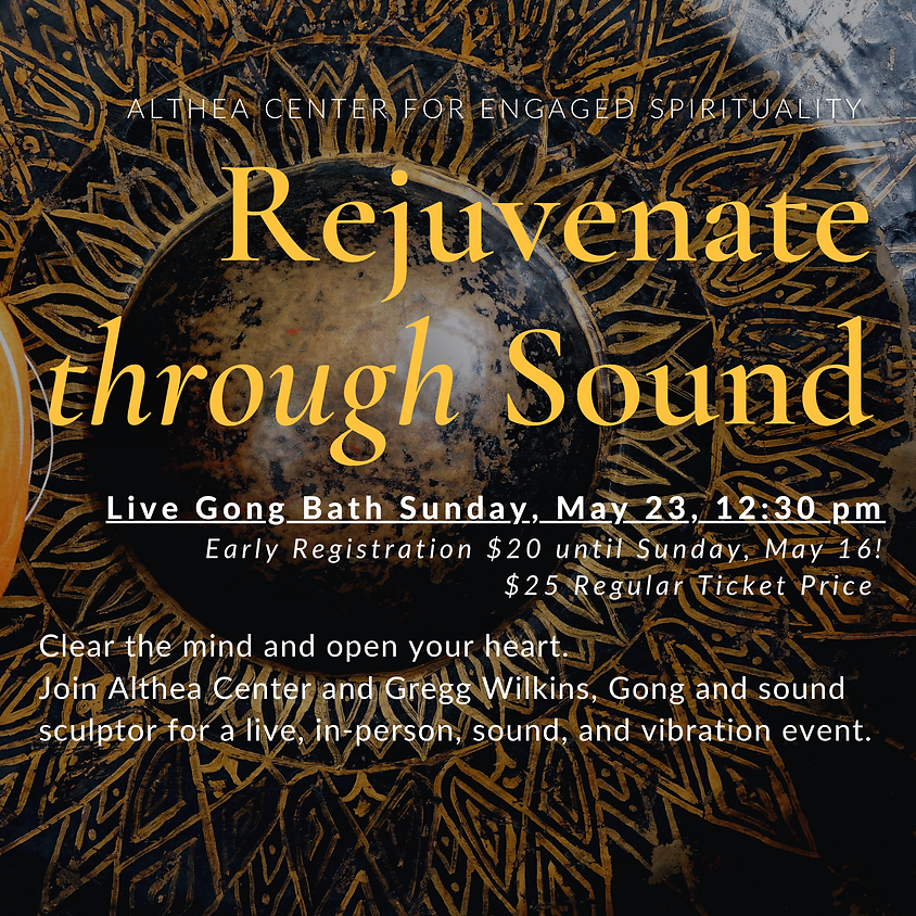 Rejuvenate Through Sound, Live Gong Bath with Gregg Wilkins