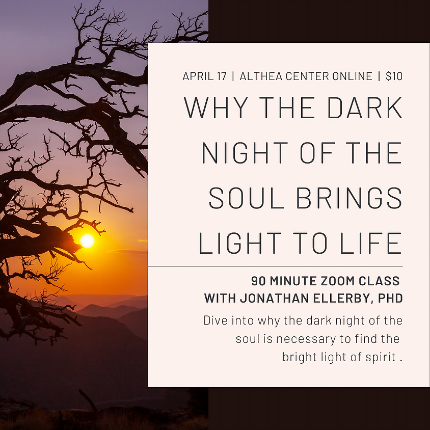 Why the Dark Night of the Soul Brings Light to Life
