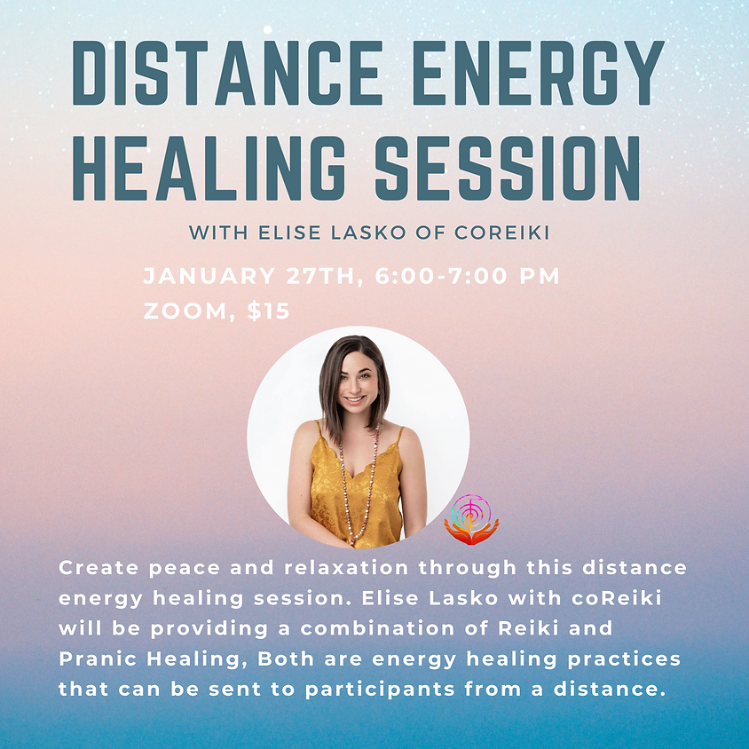 Distance Energy Healing Session with Elise Lasko