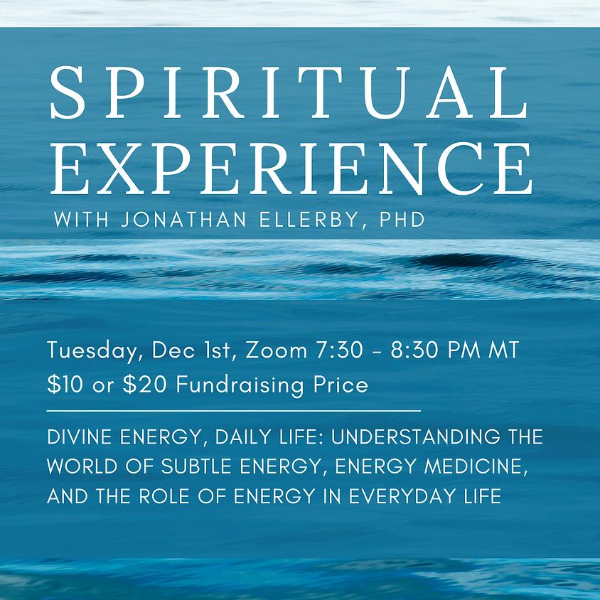 Spiritual Experience - Divine Energy, Daily Life