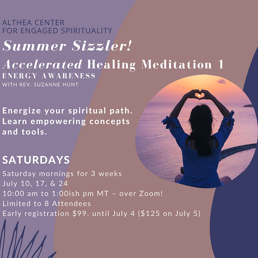 Summer Sizzler! Accelerated Healing Meditation 1