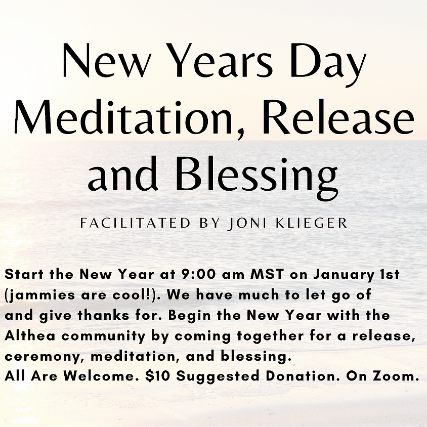 New Years Day Meditation, Release and Blessing