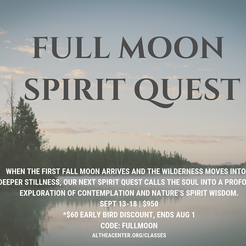 Full Moon Spirit Quest Retreat