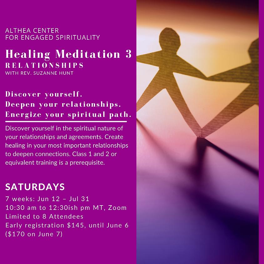 Healing Meditation 3 - Relationships