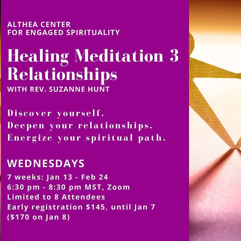 Healing Meditation 3 - Relationships with Rev Suzanne Hunt