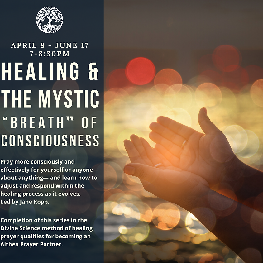 """Healing & the Mystic """"Breath"""" of Consciousness"""