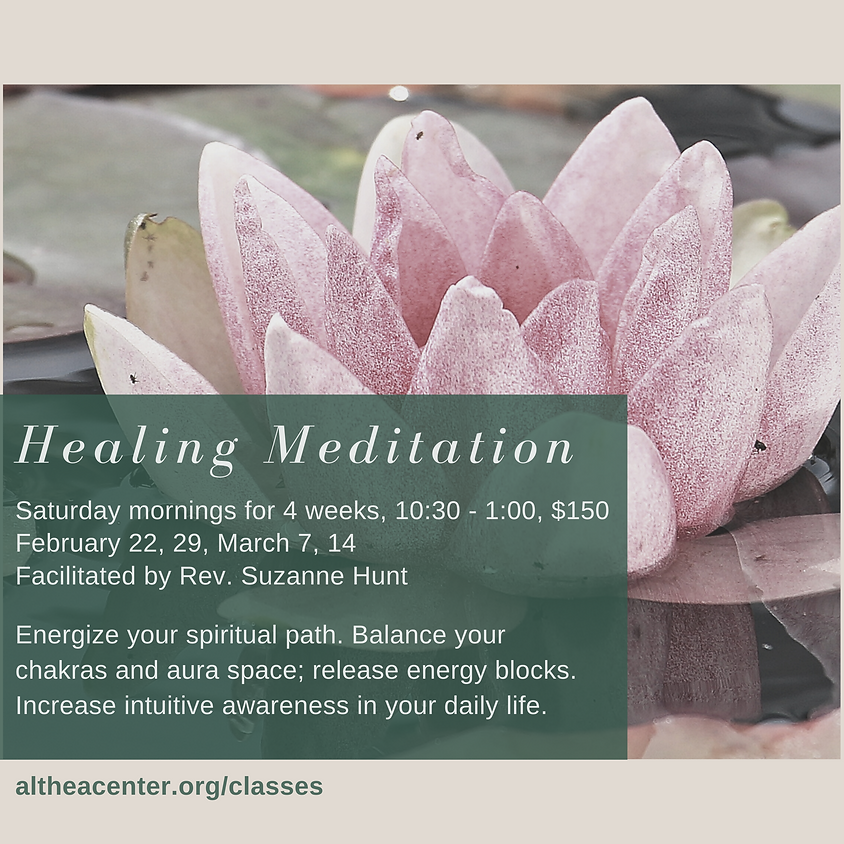Healing Meditation with Rev. Suzanne Hunt
