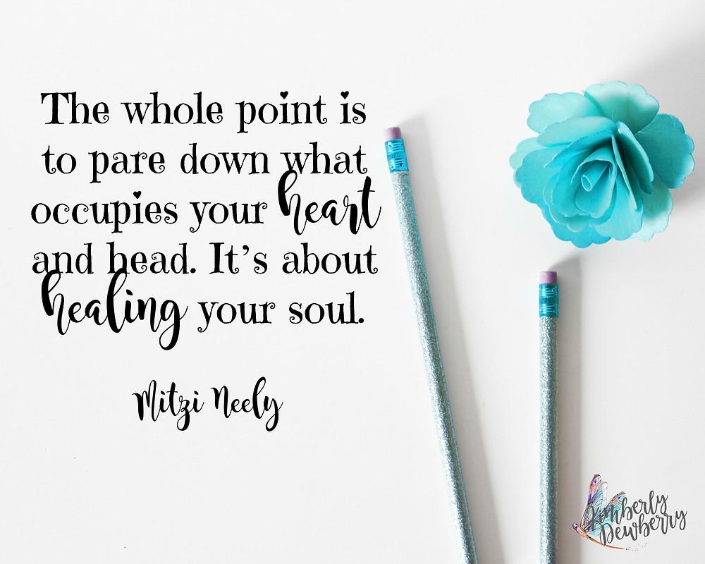 Healing your soul - Mitzi Neely