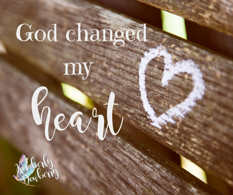 God changed my heart
