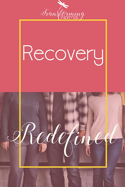 Recovery Redefined - A call to the Church to realize recovery is for anyone who is broken.