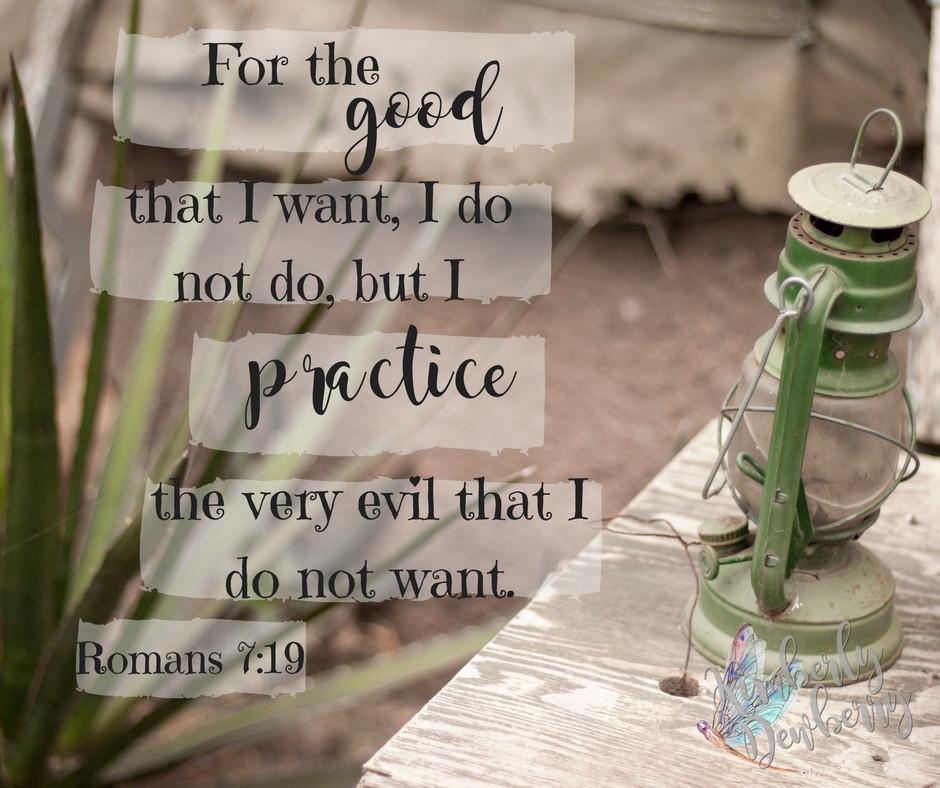 Rmans 7:19