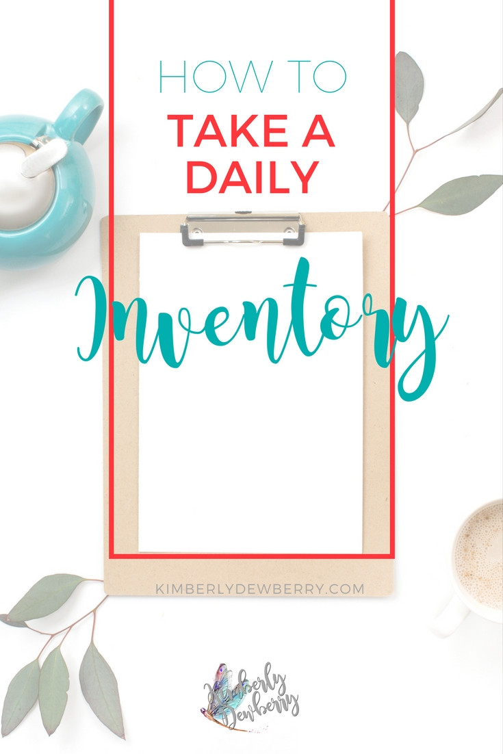 How to Take a Daily Inventory