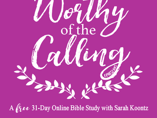 I Am Worthy of the Calling