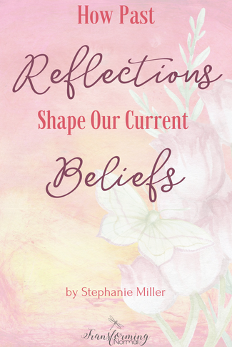 How Past Reflections Shape Our Current Beliefs
