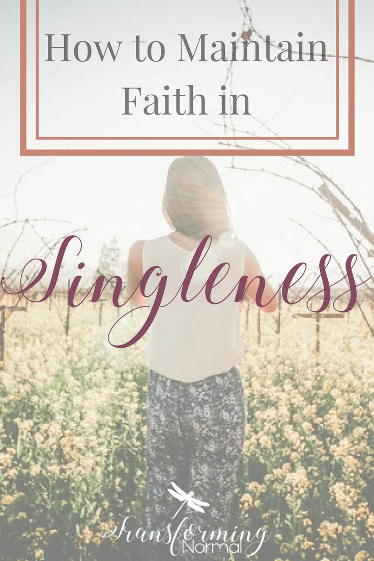 How to Maintain Faith in the Singleness