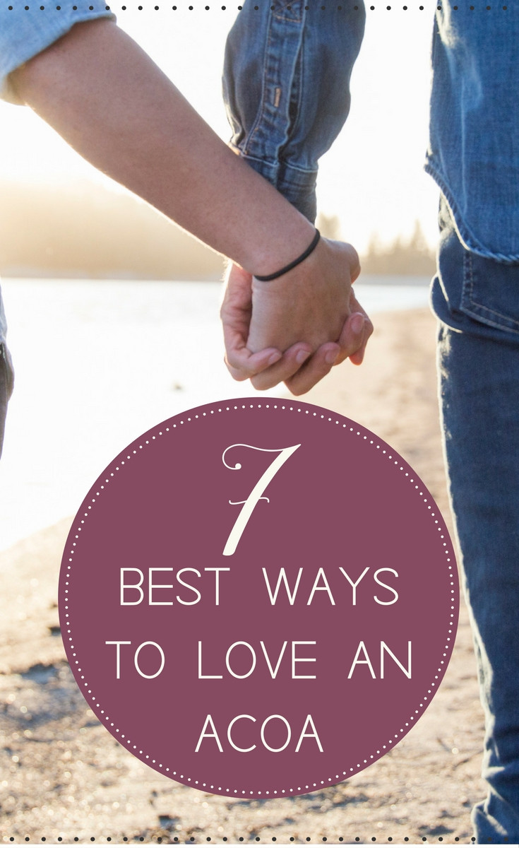 7 Best Ways to Love an ACOA