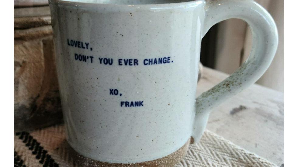 Coffee mug ~ Frank