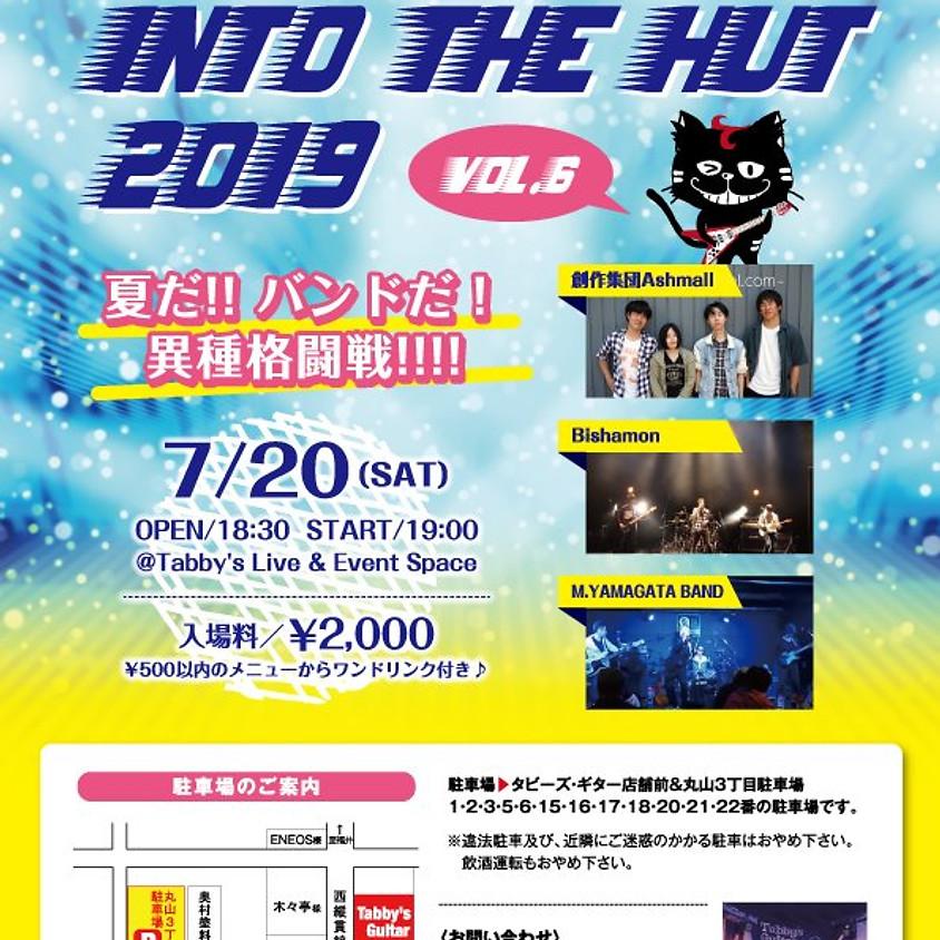 Tabby's Into The Hut 2019 Vol.6 夏だ!バンドだ!!!!異種格闘戦!!
