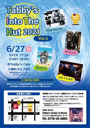 〈終了〉Tabby's Into The Hut 2021 Vol.3