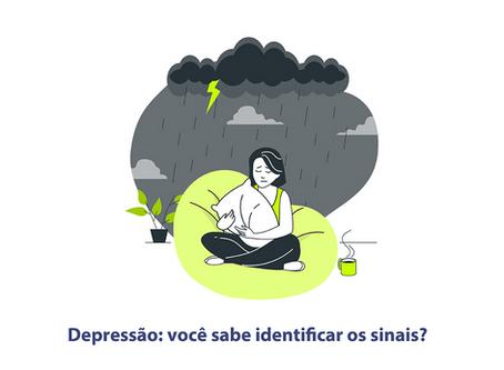 Depressão: você sabe identificar os sinais?