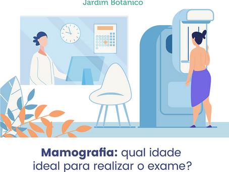Mamografia: qual idade ideal para realizar o exame?