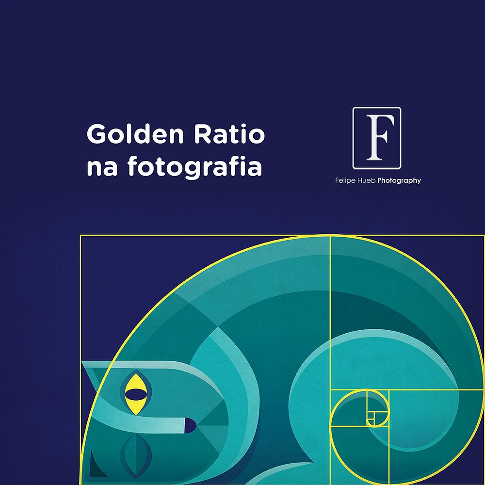 Galeria Felipe Hueb - Golden Ratio na fotografia