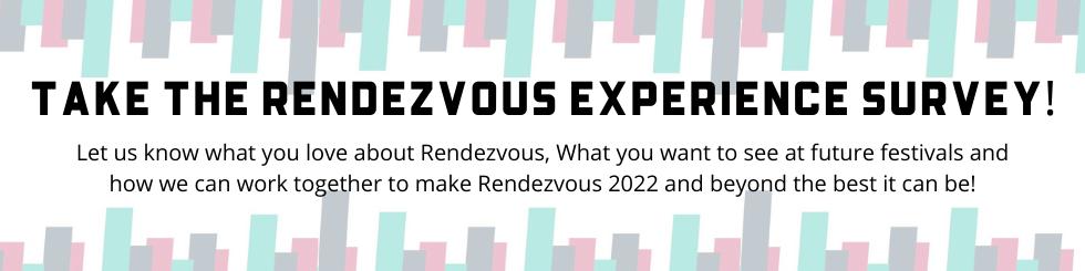 Rendezvous Experience Survey.png