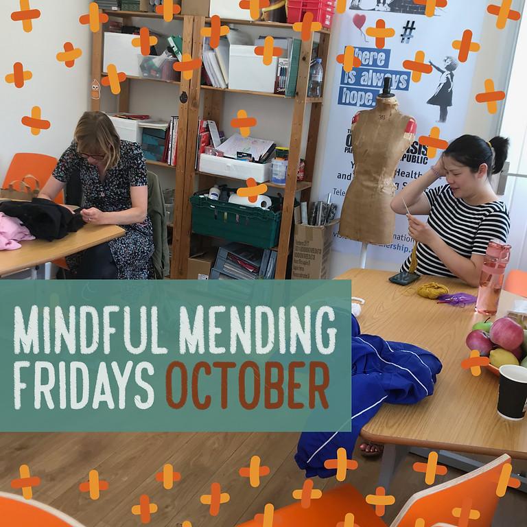 Mindful Mending Fridays October