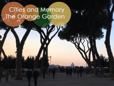 Cities and memory/The Orange Garden