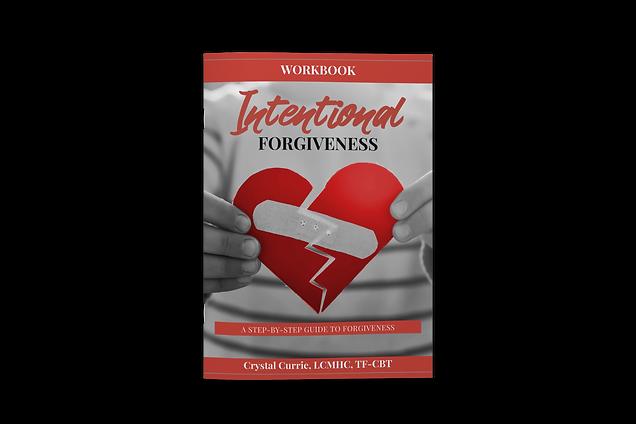 Intentional Forgiveness Workbook