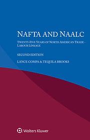Brooks-Compa NAFTA NAALC 25 Years of Tra