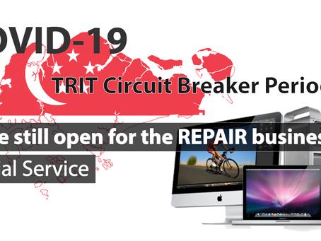 TRIT Mac Repair open as usual during the Circuit Breaker period