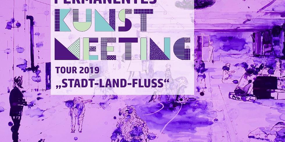 Kunstmeeting Tour 2019 - Stadt-Land-Fluss