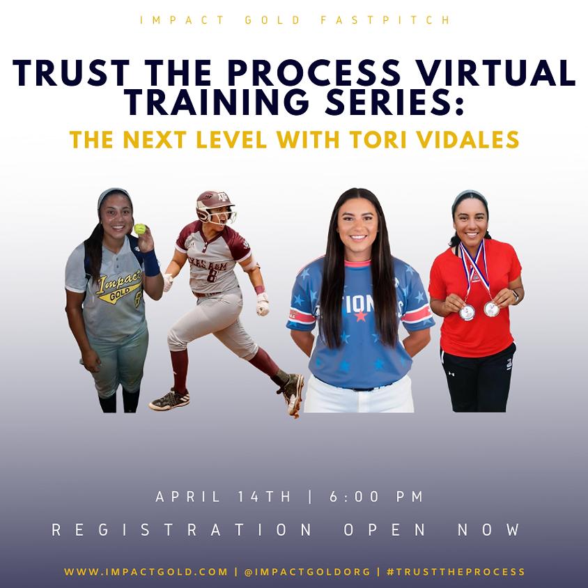 TRUST THE PROCESS VIRTUAL TRAINING SERIES: Tori Vidales