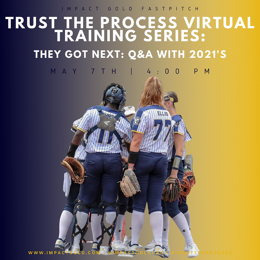 TRUST THE PROCESS VIRTUAL TRAINING SERIES: Q & A WITH 2021s