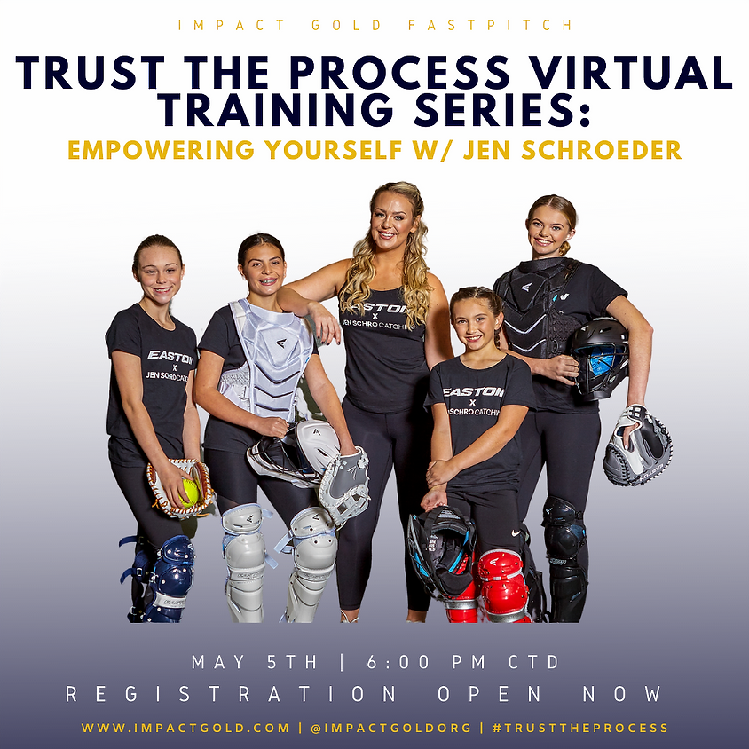 TRUST THE PROCESS VIRTUAL TRAINING SERIES: EMPOWERING YOURSELF W/ JEN SCHROEDER