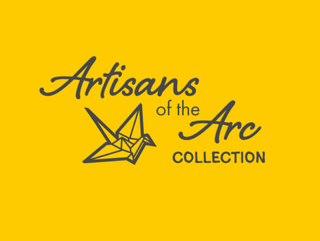 GET YOUR PIECE OF THE ARTISANS OF THE ARC COLLECTION
