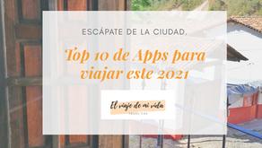 TOP 10 DE APPS PARA VIAJAR ESTE 2021