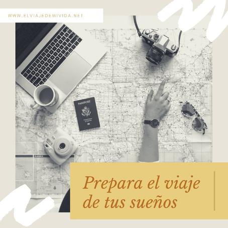 ¡Como organizar y prepararte para el viaje de tus sueños!