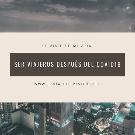 Ser viajeros despues del COVID19
